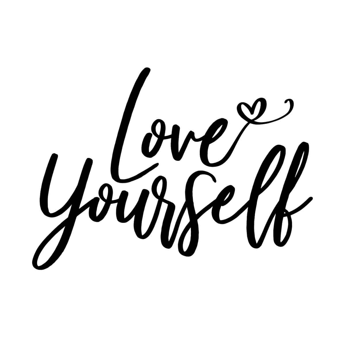 Love Yourself and Feel Good!
