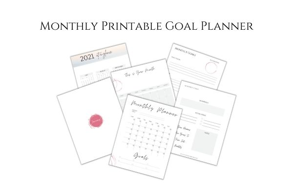 The Best Printable Monthly Goal Planner for 2021